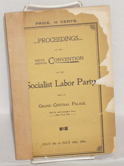 New York: Socialist Labor Party, 1896. Paperback. 63p., original stiff wraps brittle and badly chipp...