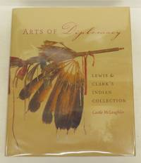 Arts of Diplomacy: Lewis & Clark's Indian Collection
