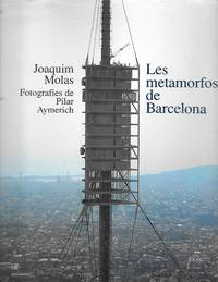 Les Metamorfosis De Barcelona