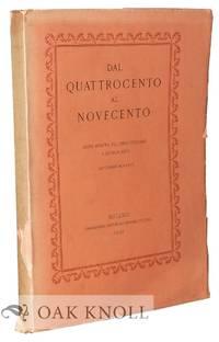 DAL QUATTROCENTO AL NOVECENTO, PRIMA MOSTRA DEL LIBRO ITALIANO A BUENO AIRES SOTTO L'ALTO...