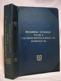 MECHANICAL CATALOGUE VOLUME 2; THE UNION SWITCH & SIGNAL CO.