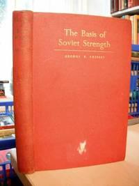 The Basis of Soviet Strength