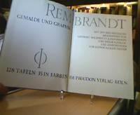 Rembrandt: Gemälde und Graphik. Mit den drei frühesten Biographien von Sandtrat,...