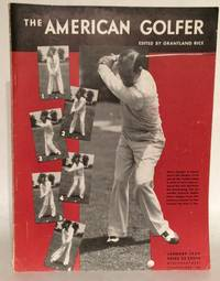 The American Golfer. (18 issues from 1933, 1934, 1935, 1936)