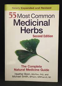 image of 55 Most Common Medicinal Herbs; The Complete Natural Medicine Guide