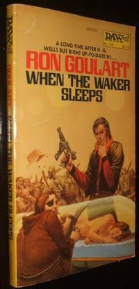 When The Waker Sleeps