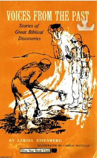 image of Voices From The Past stories of great Biblical discoveries