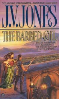 The Barbed Coil by Jones, J. V - 1999
