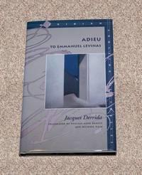 ADIEU: TO EMMANUEL LEVINAS