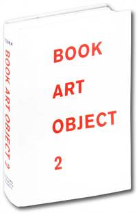 Book Art Object 2: Second Catalogue of the Codex Foundation Biennial International Book Exhibition and Symposium, Berkeley, 2011