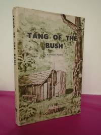 TANG OF THE BUSH (Signed)