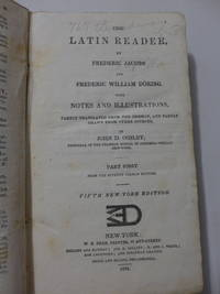 The Latin Reader, by Frederic Jacobs and Frederic William Doring. With Notes and Illustrations,...