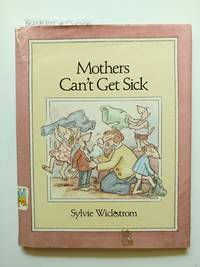 Mothers Can't Get Sick