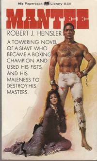 Mantee by  Robert J Hensler - Paperback - First Edition - 1969 - from Riverwash Books and Biblio.com