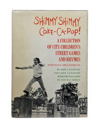 Shimmy Shimmy Coke-Ca-Pop! A collection of city children's street games and rhymes