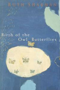 Birth of the Owl Butterflies.