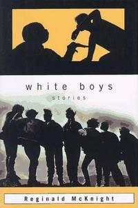 White Boys: Stories