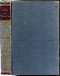 """Alice in Wonderland. Contains """"Alice's Adventures in Wonderland"""" and """"Through the Looking-Glass"""""""