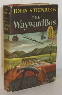 The Wayward Bus by  John Steinbeck - First Edition - 1947 - from B & B Rare Books, Ltd., ABAA and Biblio.com