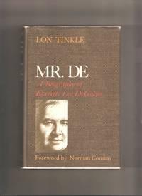 MR. DE: A Biography of Everette Lee DeGolyer