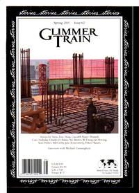 GLIMMER TRAIN: SPRING 2007, Issue 62.