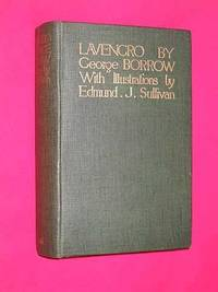 Lavengro: the Scholar, the Gypsy, the Priest - by George Borrow with twelve illustrations in...