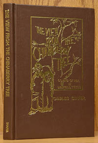The View from the Chinaberry Tree: Coming of Age in Winfield, Tex (SIGNED)