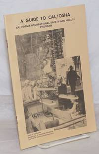 image of A Guide to Cal/OSHA: California Occupational Safety and Health Program