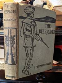 THE DEERSLAYER by James Fenimore Cooper - circa 1920's