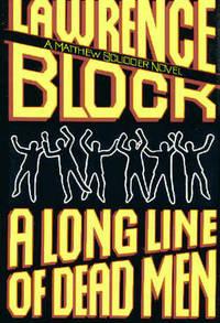 Long Line of Dead Men, A : A Matthew Scudder Novel