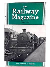 The Railway Magazine May 1958 by B. W. C. Cooke - Paperback - 1958 - from World of Rare Books (SKU: 1554709618FLO)