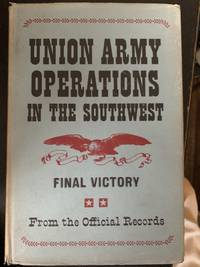 Union Army Operations in the Southwest