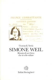 Simone Weil. Ritratto di un'ebrea che si volle esiliare
