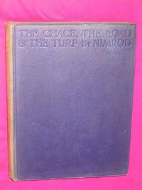 The Chace, the Road and the Turf