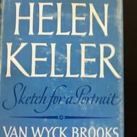 Helen Keller: Sketch for a Portrait