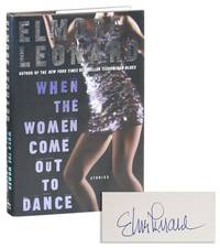 When The Women Come Out To Dance: Stories [Signed] by LEONARD, Elmore - 2002