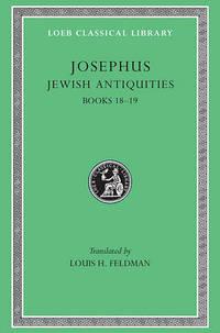 Works: v.12: Jewish Antiquities, Bks.XVIII-XIX