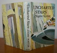 UNCHARTED STARS. by  Andre.: NORTON - First Edition - from Roger Middleton (SKU: 34130)