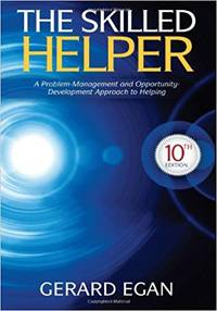 The Skilled Helper: A Problem-Management and Opportunity-Development Approach to Helping (HSE 123 Interviewing Techniques) by Gerard Egan - Hardcover - 2013-01 - from EH BOOKSTORE (SKU: 147)