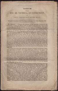 SPEECH OF THE HON. MR. TRUMBULL, of Connecticut, on The Treasury Note Bill. Delivered to the Committee of the Whole House on the State of the Union, March 24, 1840