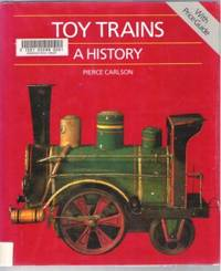 TOY TRAINS, A HISTORY With Price Guide