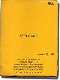 image of Skin Game (Original screenplay for the 1971 film)