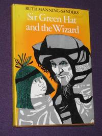 Sir Green Hat and the Wizard