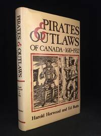 image of Pirates & Outlaws of Canada 1610-1932