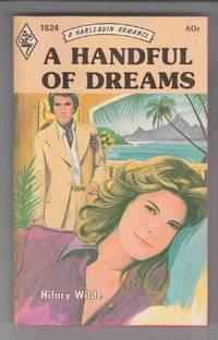 A Handful of Dreams (Harlequin #1824) by  Hilary Wilde - Paperback - 1974 - from Riverwash Books and Biblio.com