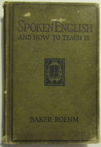 Spoken English and How To Teach It