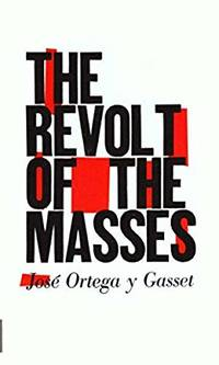 Revolt of the Masses