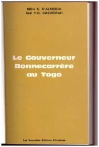 image of LE GOUVERNEUR BONNECARReRE AU TOGO.