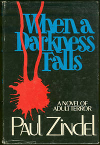 WHEN A DARKNESS FALLS