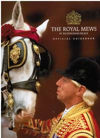 image of The Royal Mews At Buckingham Palace : Official Guidebook